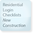 Residential Login Checklists, New Construction