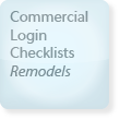 Commercial Login Checklist, Remodels